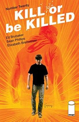 Kill or be Killed #1-20 (2016-2018)