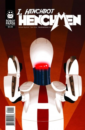 Henchmen - I, Henchbot #1-3 (2015)