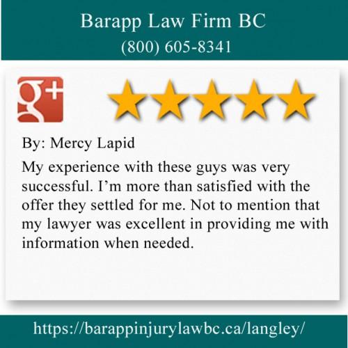 Barapp Law Firm BC 101-4051 200 St Langley, BC V3A 1K8 (800) 605-8341  https://barappinjurylawbc.ca/langley/