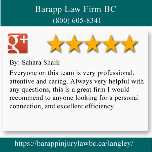 Barapp Law Firm BC 101-4051 200 St Langley, BC V3A 1K8 (800) 605-8341  https://barappinjurylawbc.ca/langley/