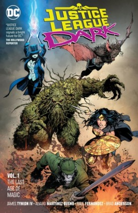 Justice League Dark v01 - The Last Age of Magic (2019)