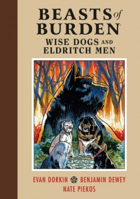 Beasts of Burden - Wise Dogs and Eldritch Men (2019)
