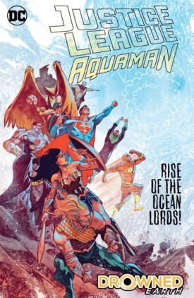 Justice League - Aquaman - Drowned Earth (2019)
