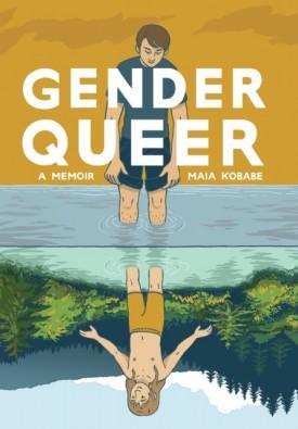 Gender Queer - A Memoir (2019)