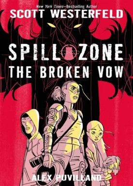 Spill Zone v02 - The Broken Vow (2018)