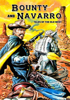 Bounty and Navarro - Tales of the Old West (2017)