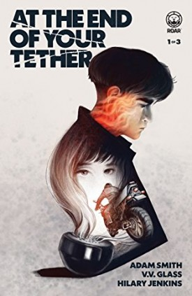 At the End of Your Tether #1-3 (2019) Complete