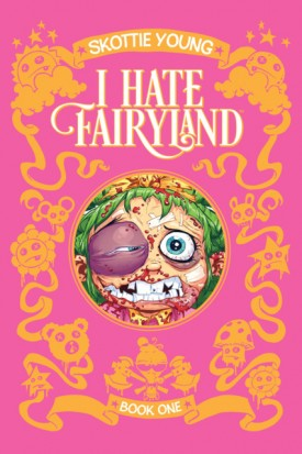 I Hate Fairyland - Book One (2017)