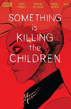 Something is Killing the Children #1-2 (2019)