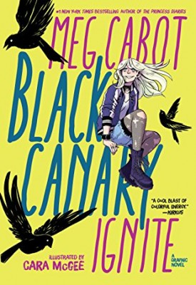 Black Canary - Ignite (2019)