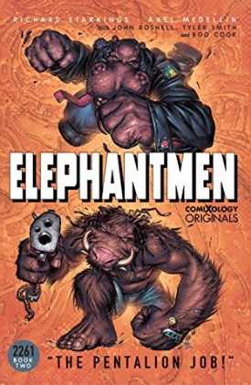 Elephantmen - 2261 v02 - The Pentalion Job (2019)