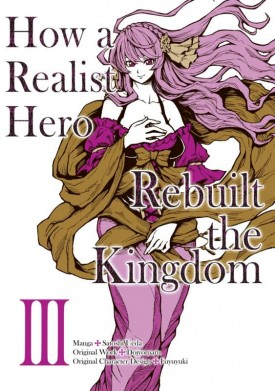 How a Realist Hero Rebuilt the Kingdom v01-v04 (2019-2020)
