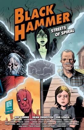 Black Hammer - Streets of Spiral (2019)