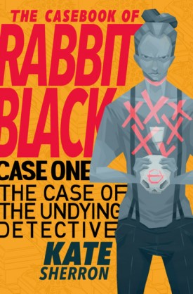 The Casebook of Rabbit Black 001 (2015)