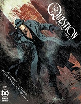 The Question - The Deaths of Vic Sage #1-3 (2020)