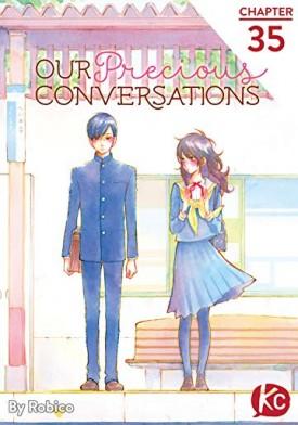 Our Precious Conversations v01-v03, 012-035 (2017-2019)