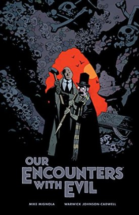 Our Encounters with Evil - Adventures of Professor J.T. Meinhardt and His Assistant Mr. Knox (2019)