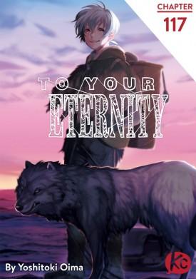 To Your Eternity v01-v08 + #1-117 (2016-2020)