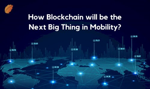 How-Blockchain-will-be-the-Next-Big-Thing-in-Mobility.jpg