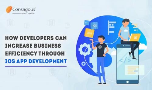 How-Developers-Can-Increase-Business-Efficiency-Through-iOS-App-Development.jpg