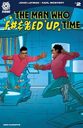 The Man Who Effed Up Time #1-3 (2020)