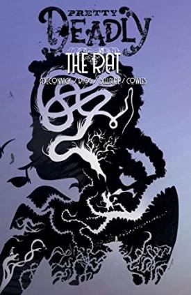 Pretty Deadly v03 - The Rat (2020)
