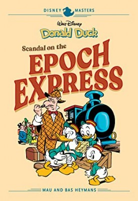 Disney Masters v10 - Donald Duck - Scandal on the Epoch Express (2020)