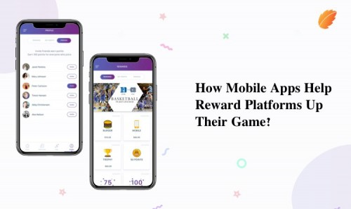 How-Mobile-Apps-Are-Help-Reward-Platforms-Up-Their-Game.jpg