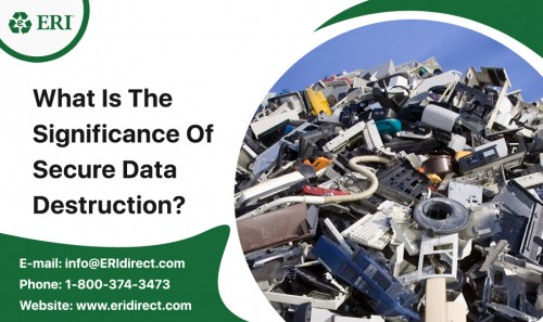 What-Is-The-Significance-Of-Secure-Data-Destruction.jpg