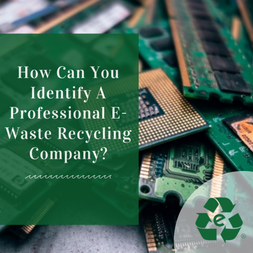 How-Can-You-Identify-A-Professional-E-Waste-Recycling-Company.png