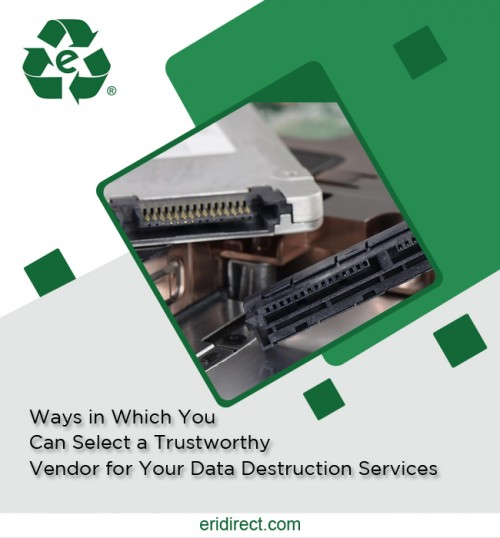 Ways-in-Which-You-Can-Select-a-Trustworthy-Vendor-for-Your-Data-Destruction-Services0A.jpg