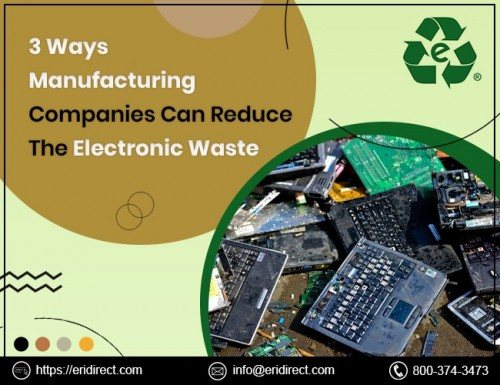 3-Ways-Manufacturing-Companies-Can-Reduce-The-Electronic-Waste.jpg