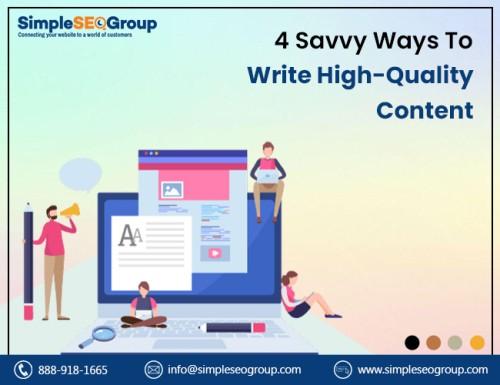 4-Savvy-Ways-To-Write-High-Quality-Content.jpg
